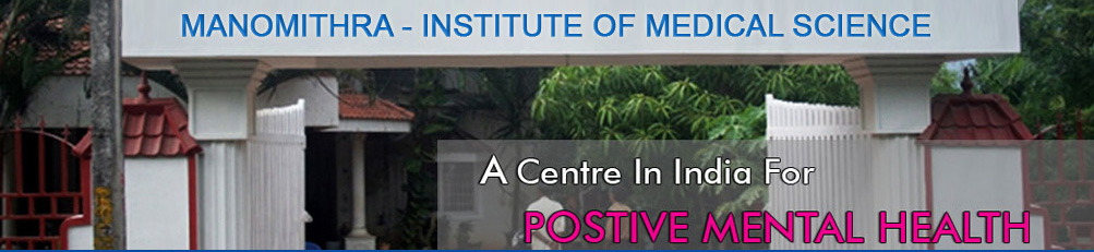 Manomithra - Institute of Medical Science Pvt Ltd